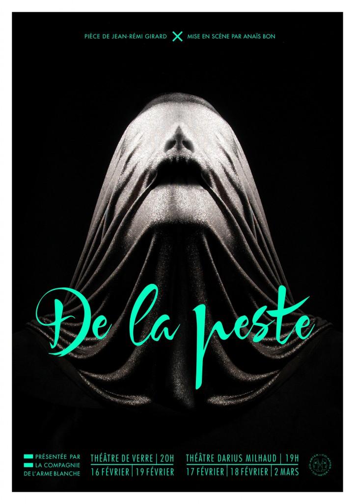 Affiche de la pièce De La Peste (2015)